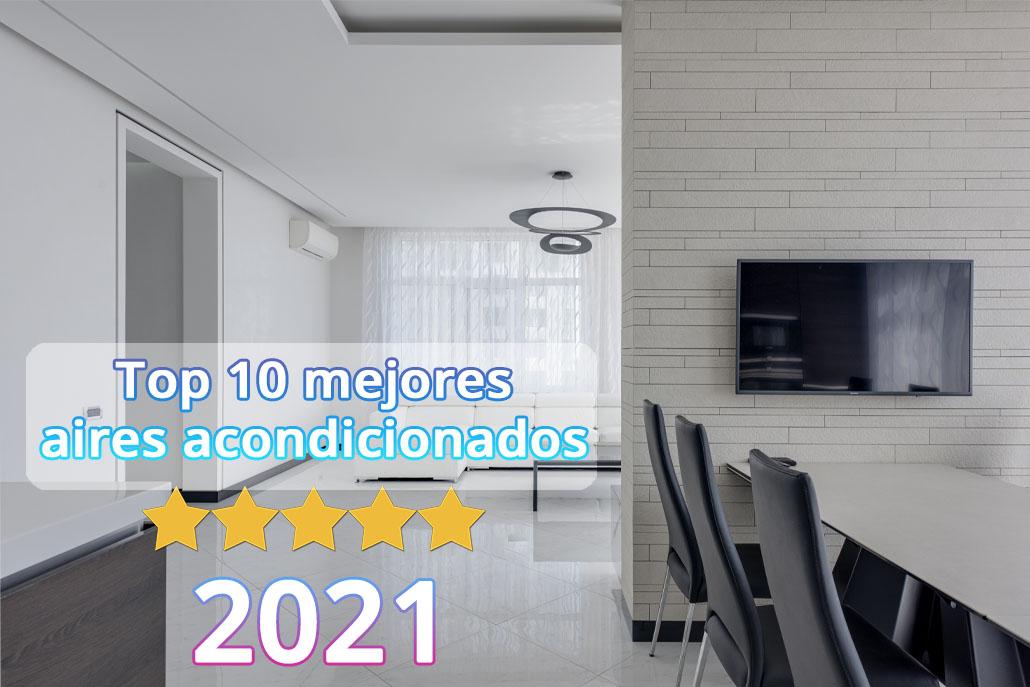 El Mejor Aire Acondicionado 2021 Cuál Es Climaprecio